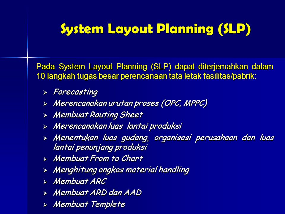 System Layout Planning (SLP)