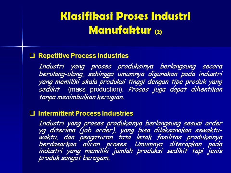 Klasifikasi Proses Industri Manufaktur (2)