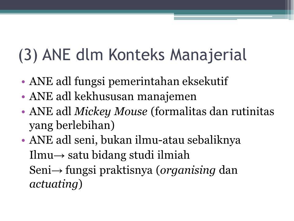 (3) ANE dlm Konteks Manajerial