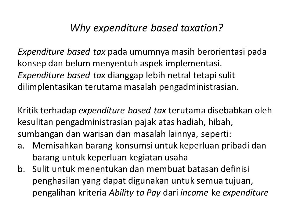 Why expenditure based taxation