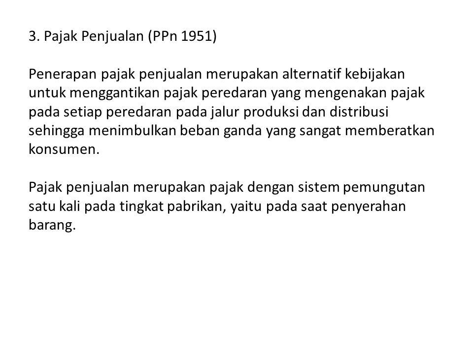 3. Pajak Penjualan (PPn 1951)