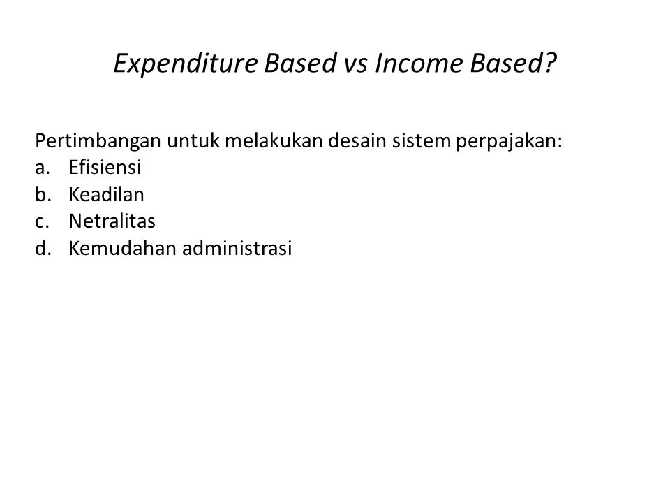 Expenditure Based vs Income Based