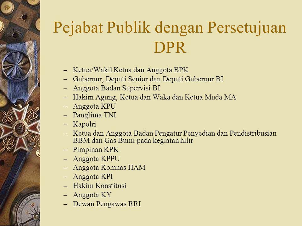 Pejabat Publik dengan Persetujuan DPR