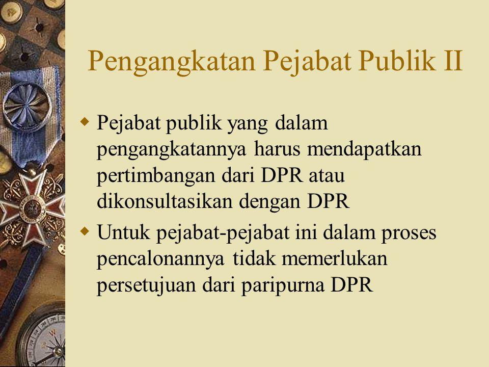 Pengangkatan Pejabat Publik II