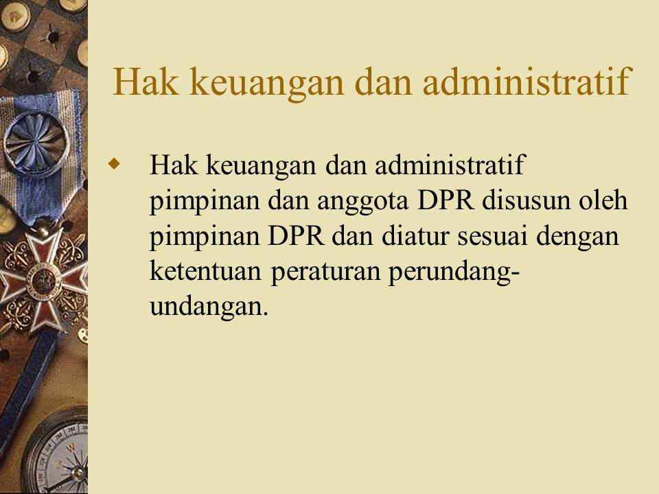 Hak keuangan dan administratif