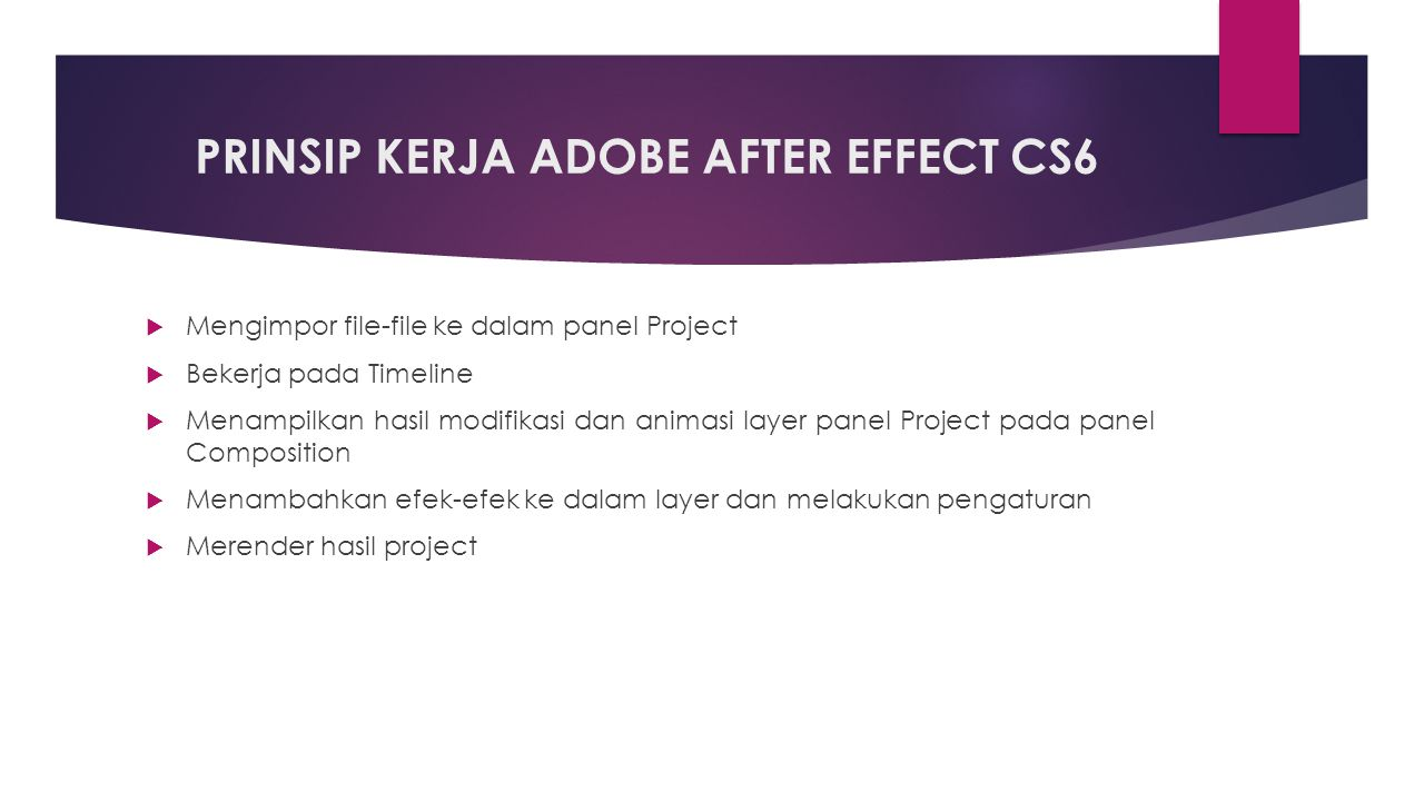 PRINSIP KERJA ADOBE AFTER EFFECT CS6