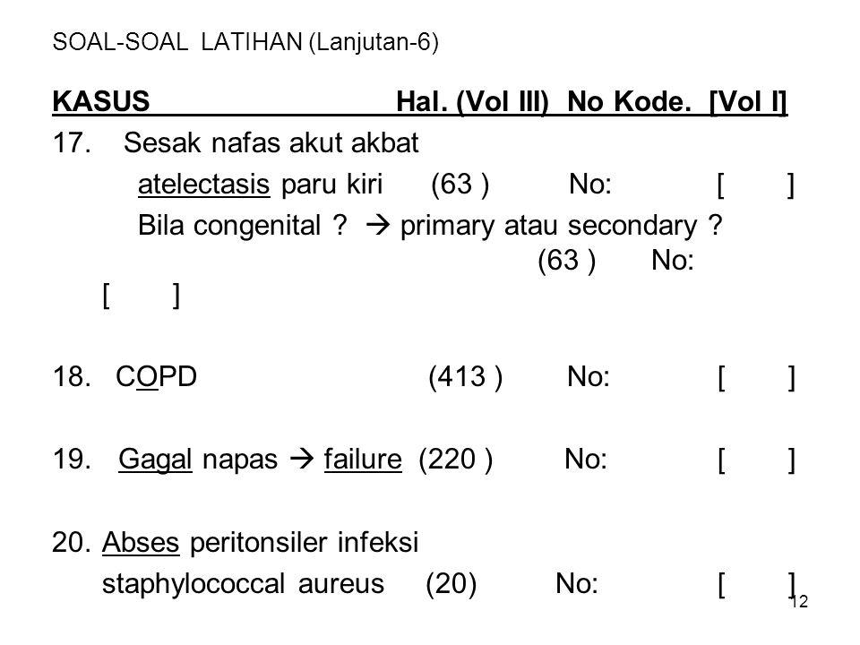 SOAL-SOAL LATIHAN (Lanjutan-6)