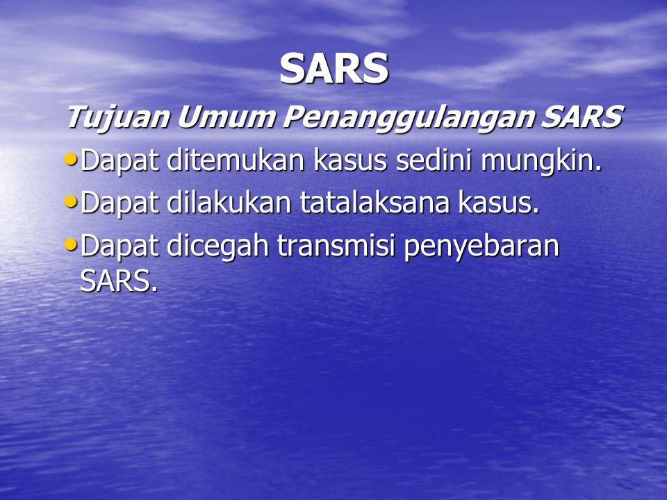 SARS Tujuan Umum Penanggulangan SARS