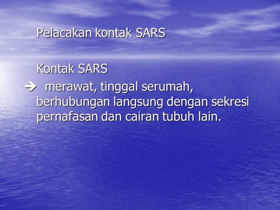 Pelacakan kontak SARS Kontak SARS.