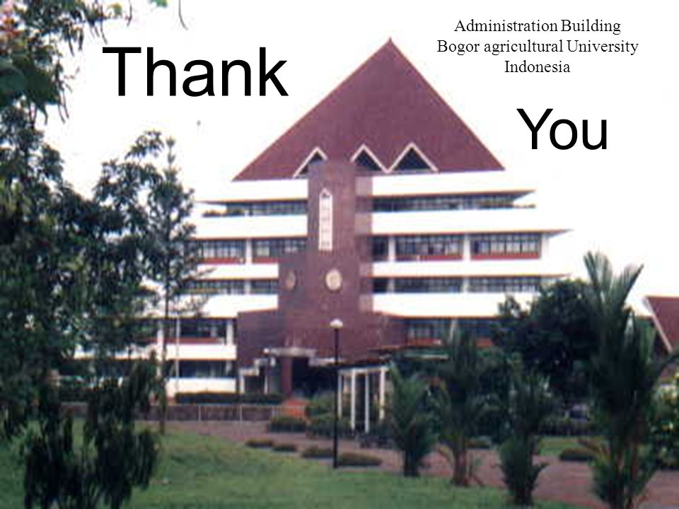 Thank You Administration Building Bogor agricultural University