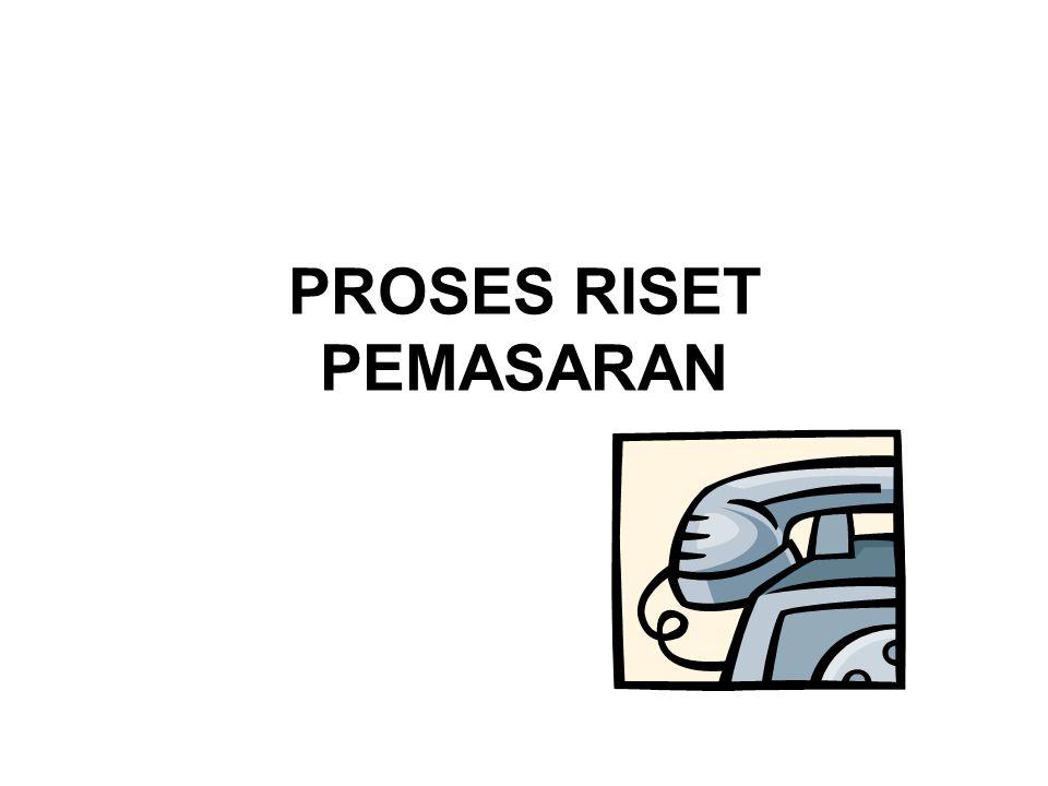 PROSES RISET PEMASARAN