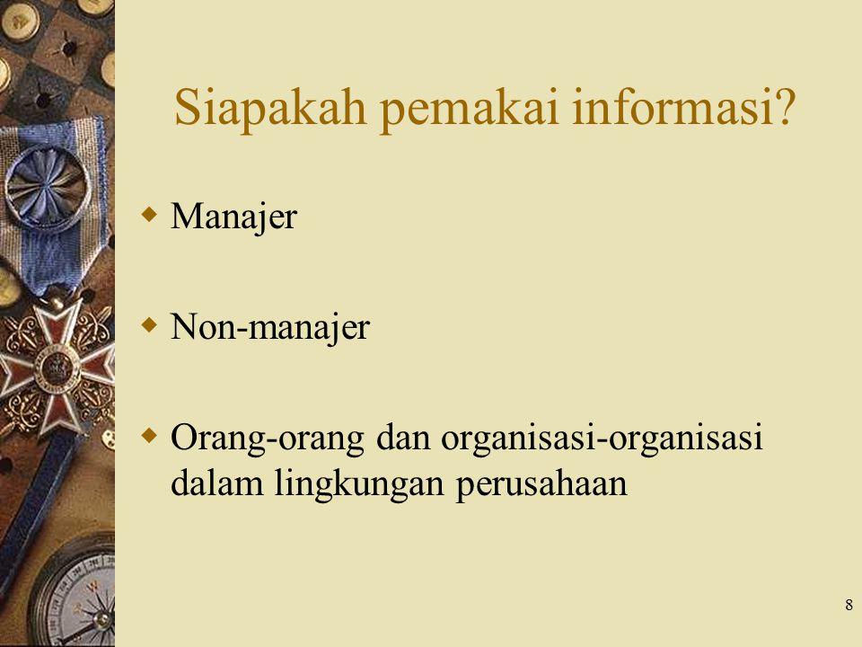 Siapakah pemakai informasi