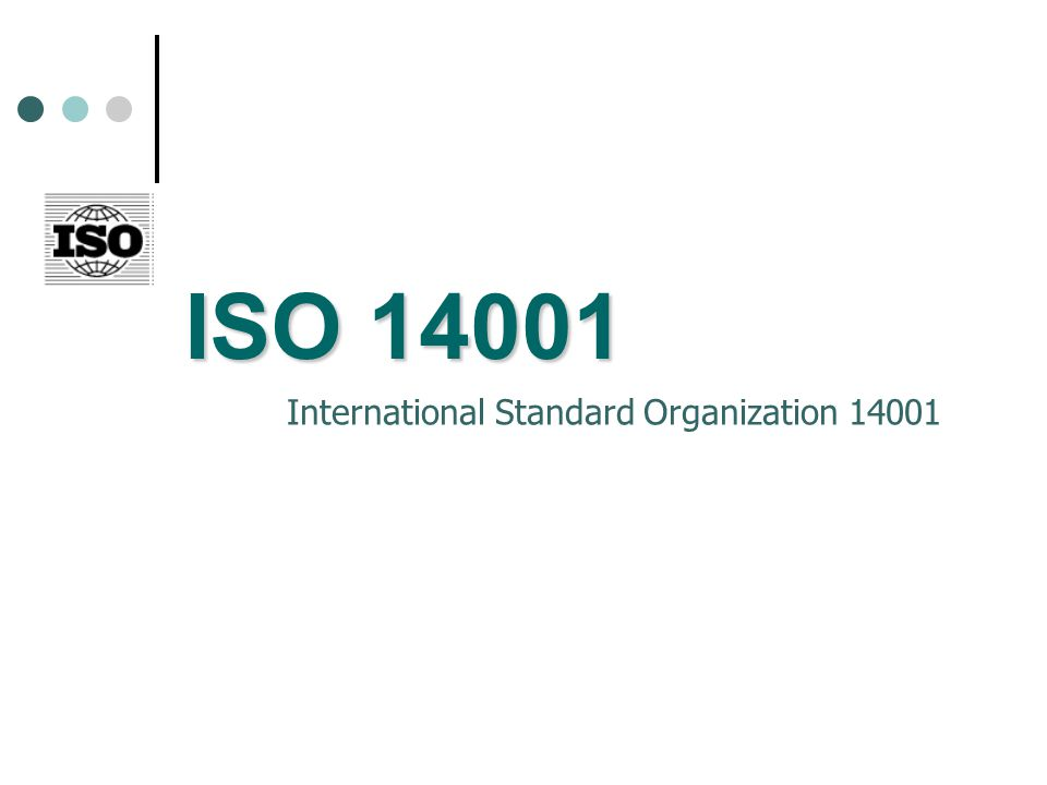 ISO 14001 International Standard Organization 14001