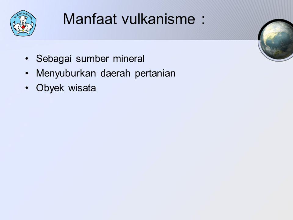 Manfaat vulkanisme : Sebagai sumber mineral