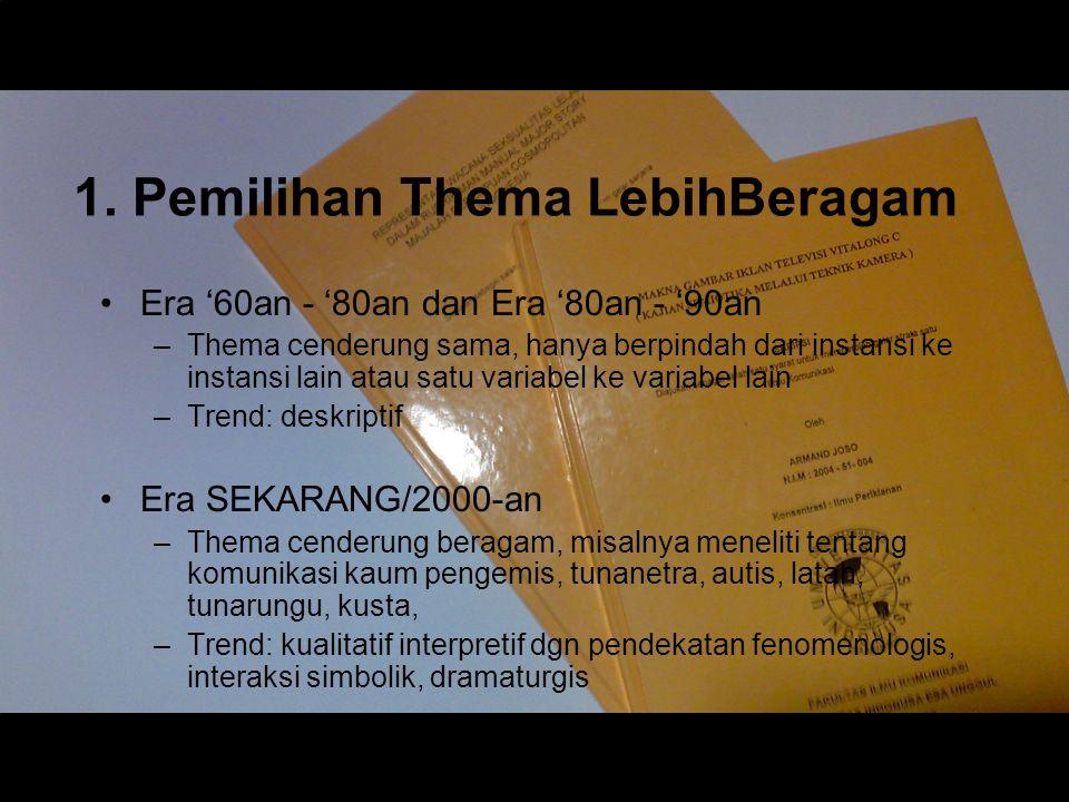 1. Pemilihan Thema LebihBeragam