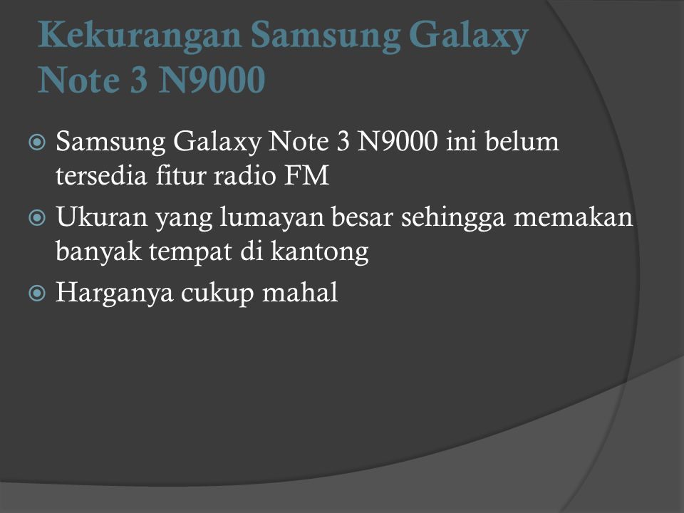 Kekurangan Samsung Galaxy Note 3 N9000