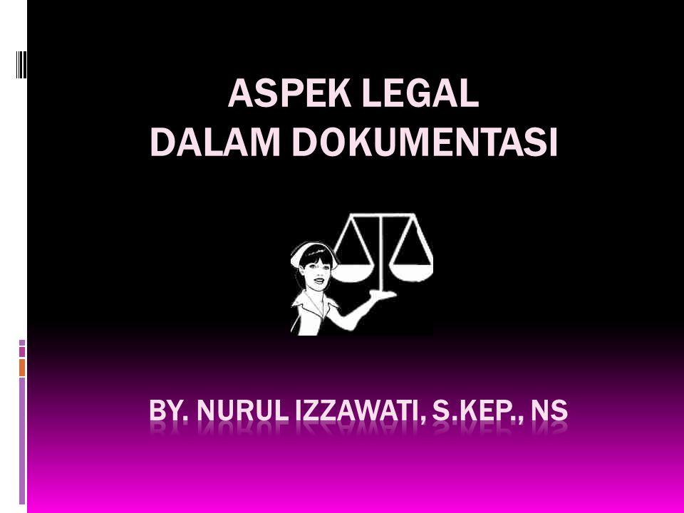 By. NURUL IZZAWATI, S.Kep., Ns