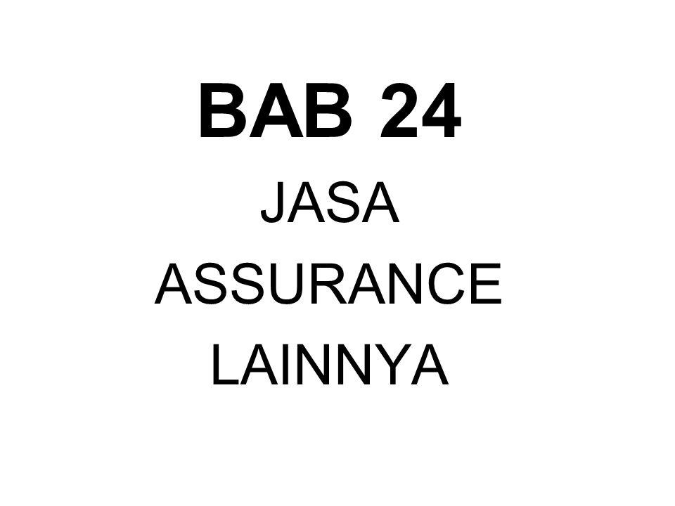 BAB 24 JASA ASSURANCE LAINNYA