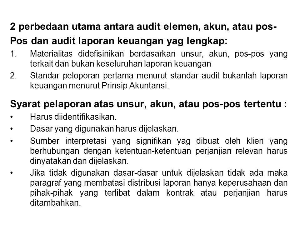 2 perbedaan utama antara audit elemen, akun, atau pos-