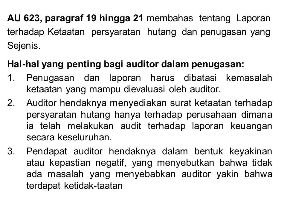 AU 623, paragraf 19 hingga 21 membahas tentang Laporan