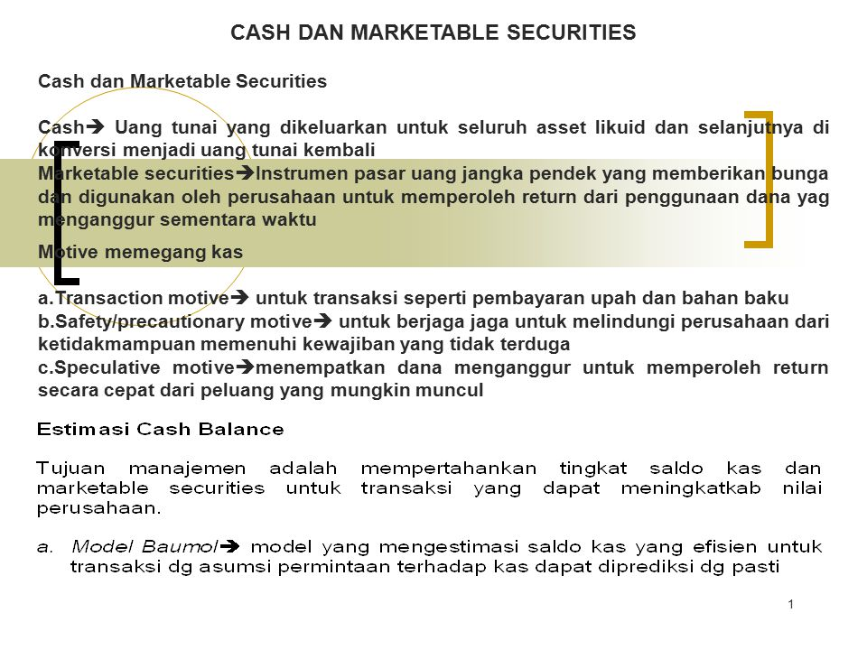 CASH DAN MARKETABLE SECURITIES