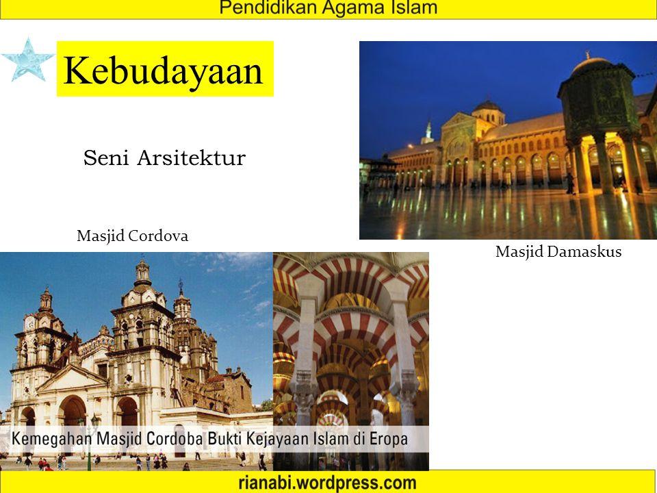 Kebudayaan Seni Arsitektur Masjid Cordova Masjid Damaskus