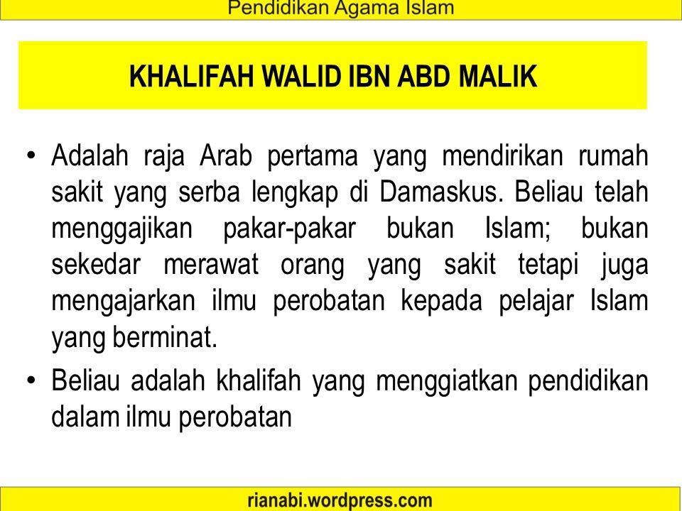 KHALIFAH WALID IBN ABD MALIK