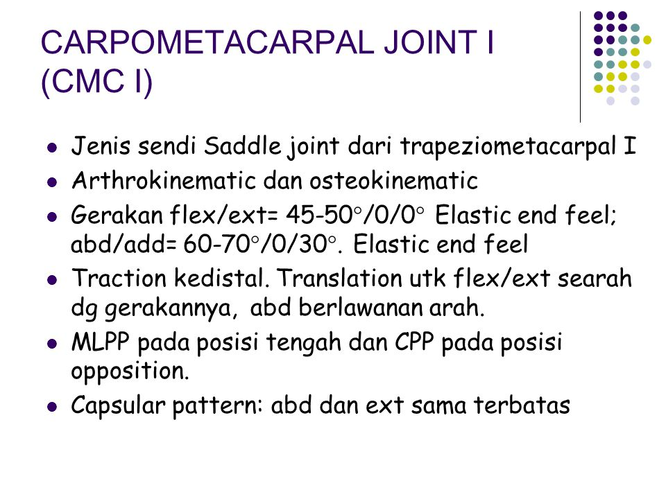 CARPOMETACARPAL JOINT I (CMC I)