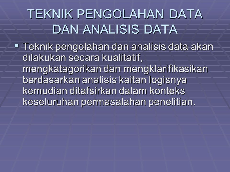 TEKNIK PENGOLAHAN DATA DAN ANALISIS DATA