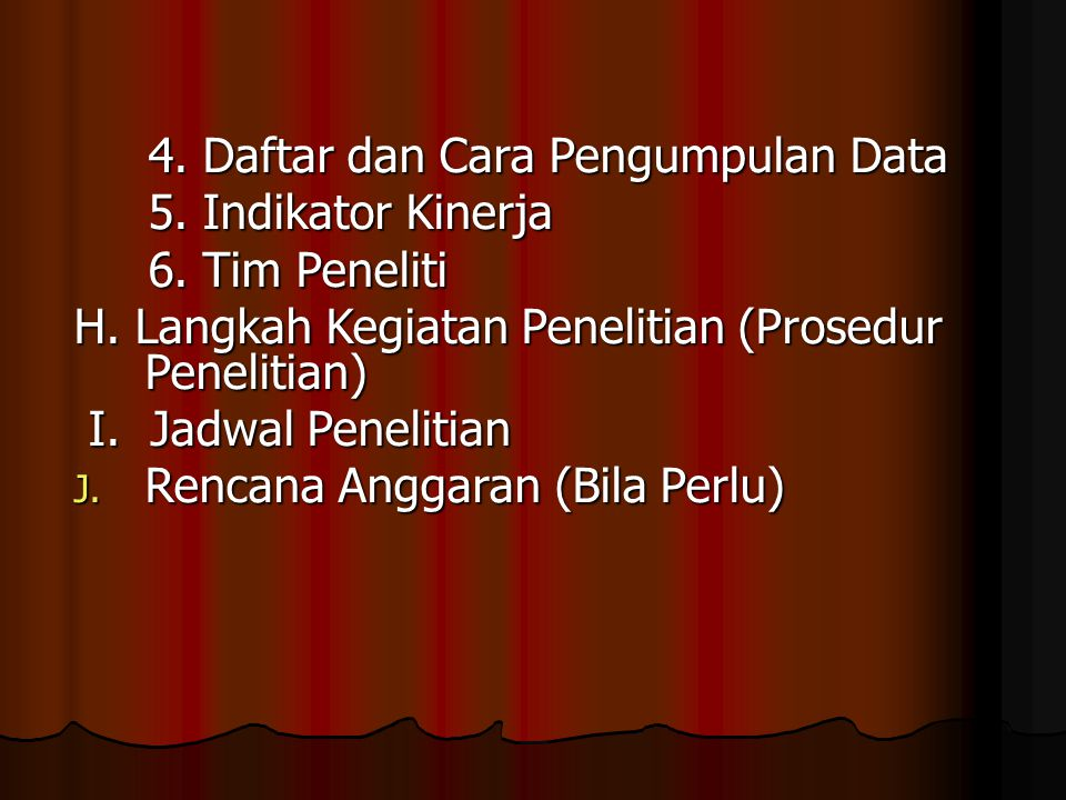 4. Daftar dan Cara Pengumpulan Data