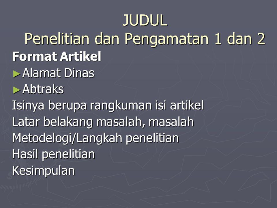 JUDUL Penelitian dan Pengamatan 1 dan 2
