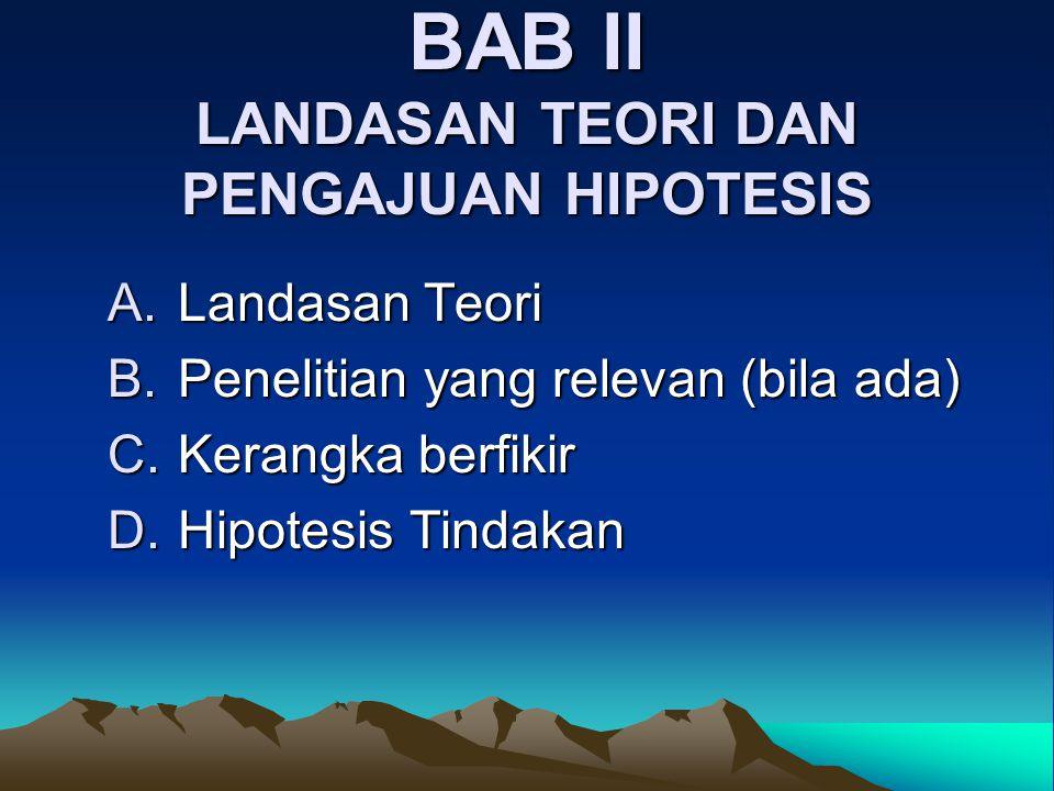 BAB II LANDASAN TEORI DAN PENGAJUAN HIPOTESIS