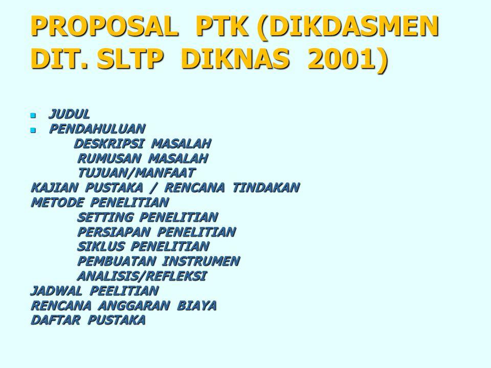 PROPOSAL PTK (DIKDASMEN DIT. SLTP DIKNAS 2001)