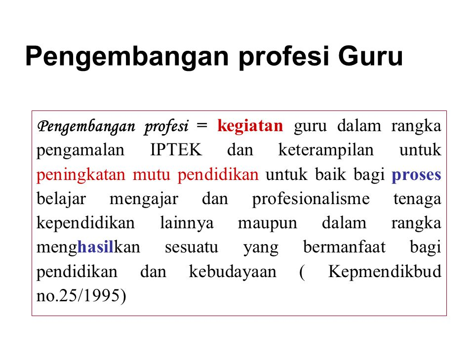 Pengembangan profesi Guru