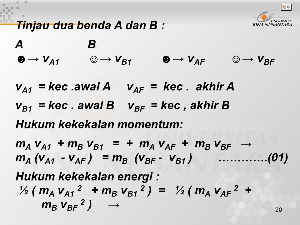 Tinjau dua benda A dan B :