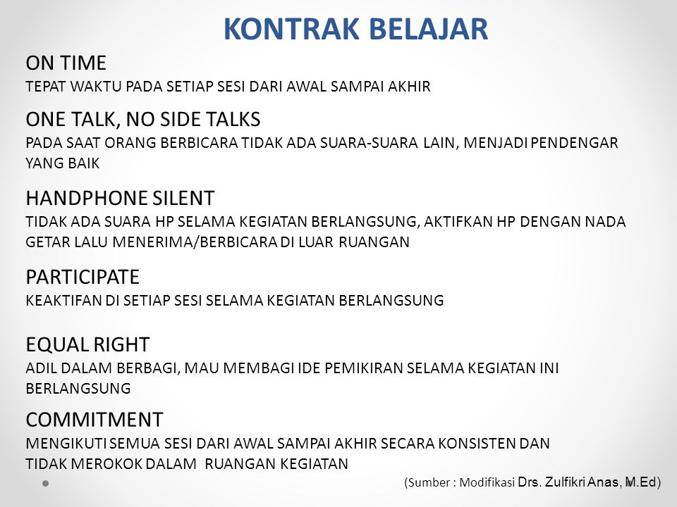 KONTRAK BELAJAR ON TIME ONE TALK, NO SIDE TALKS HANDPHONE SILENT