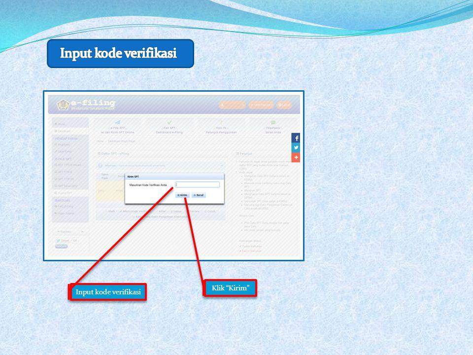 Input kode verifikasi Klik Kirim Input kode verifikasi