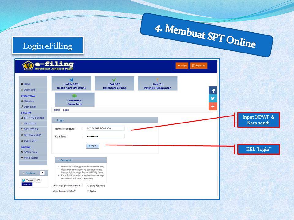 4. Membuat SPT Online Login eFilling Input NPWP & Kata sandi