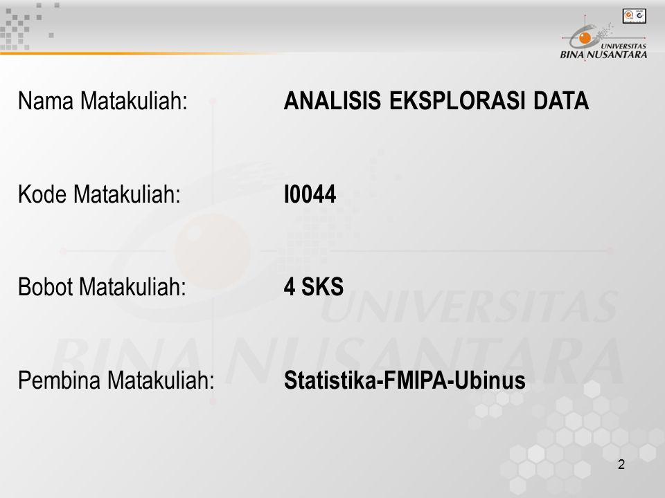 Nama Matakuliah: ANALISIS EKSPLORASI DATA