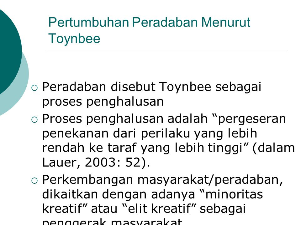 Pertumbuhan Peradaban Menurut Toynbee