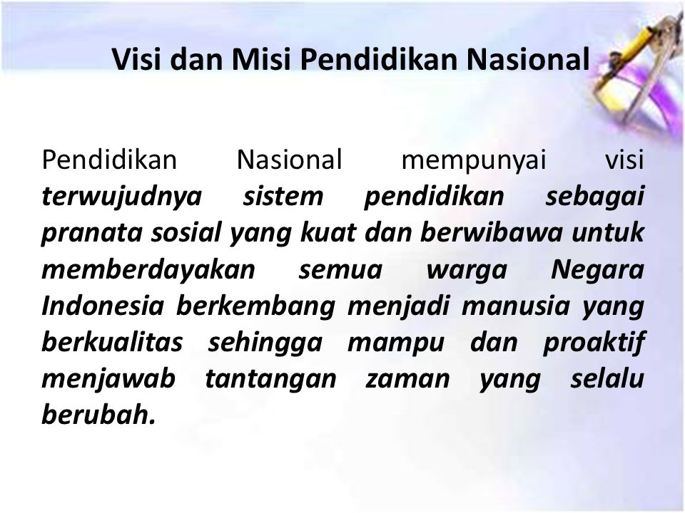 Visi dan Misi Pendidikan Nasional