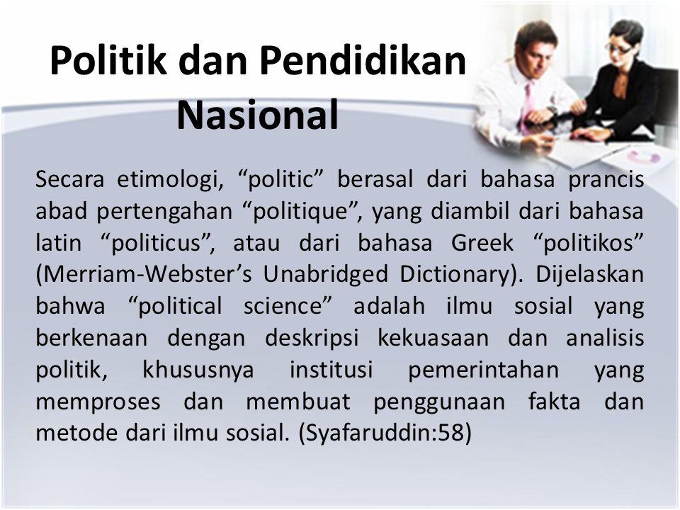 Politik dan Pendidikan Nasional