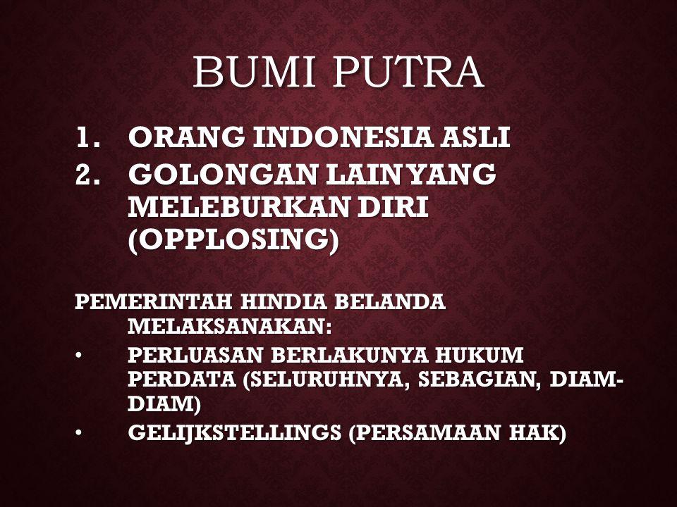 BUMI PUTRA ORANG INDONESIA ASLI