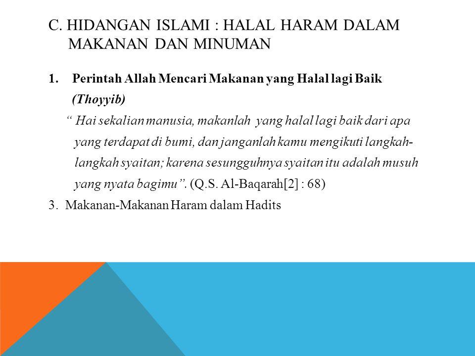 C. Hidangan Islami : Halal haram dalam makanan dan minuman