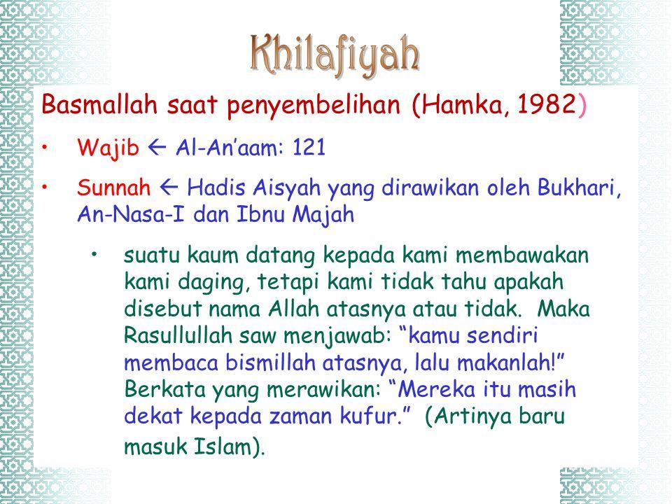 Khilafiyah Basmallah saat penyembelihan (Hamka, 1982)