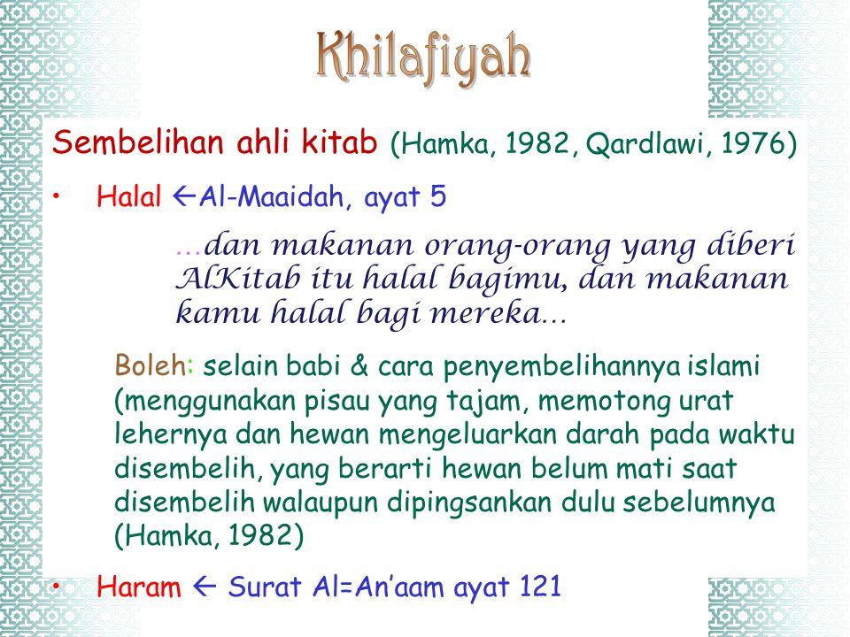 Khilafiyah Sembelihan ahli kitab (Hamka, 1982, Qardlawi, 1976)