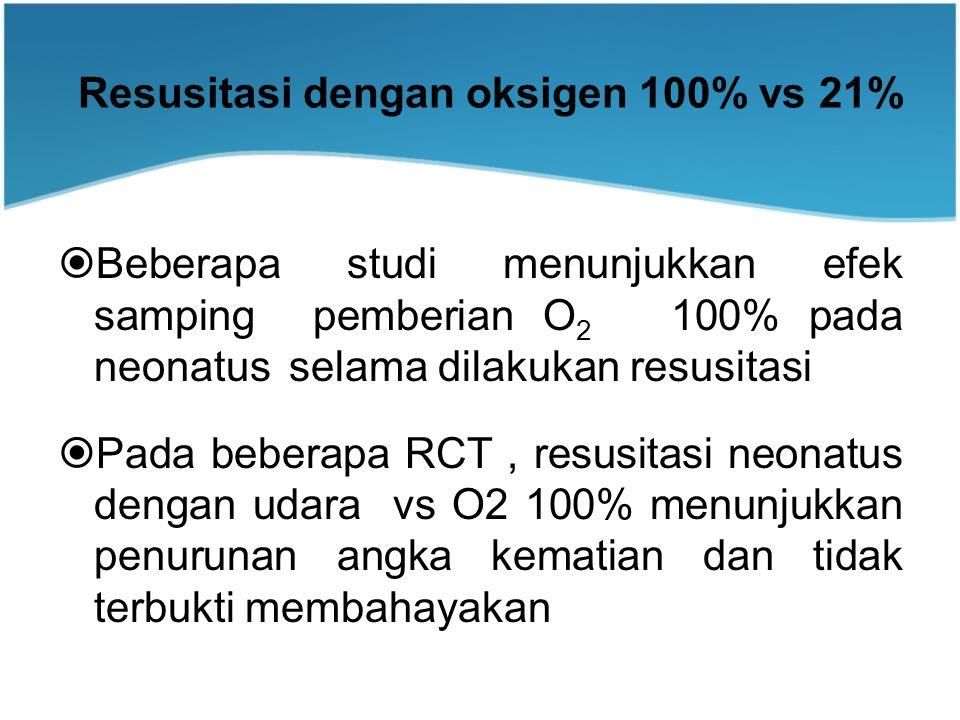 Resusitasi dengan oksigen 100% vs 21%