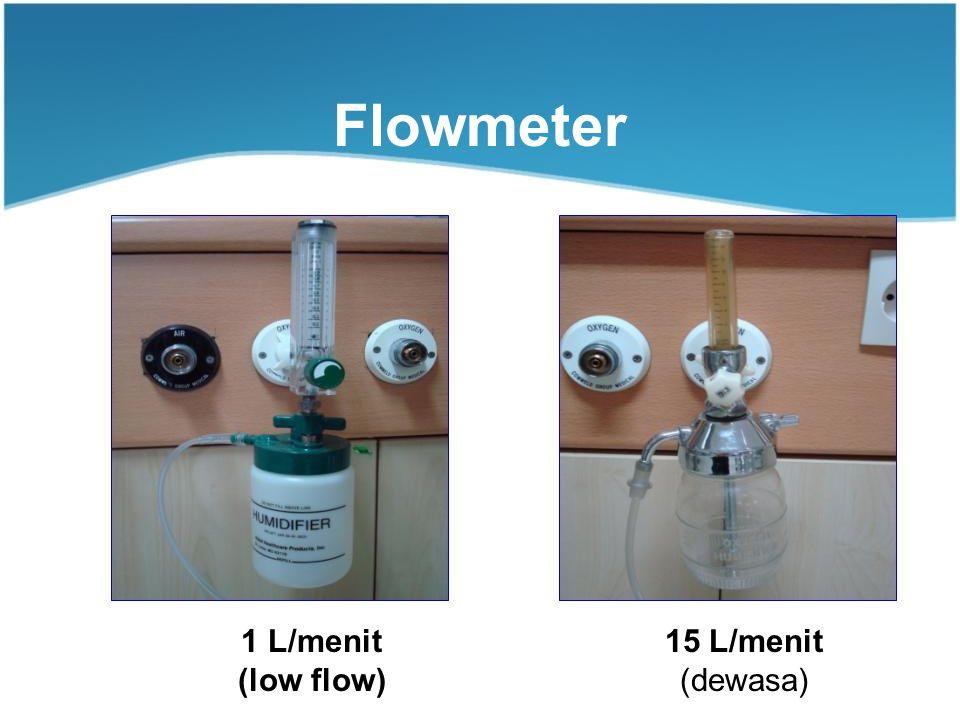 Flowmeter VS 1 L/menit (low flow) 15 L/menit (dewasa)