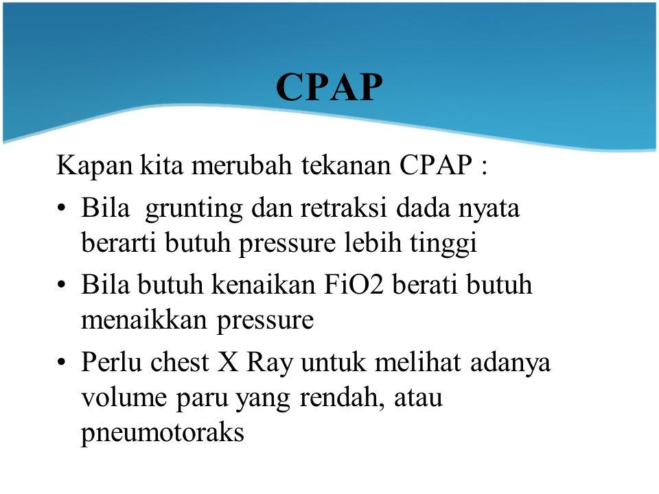 CPAP Kapan kita merubah tekanan CPAP :