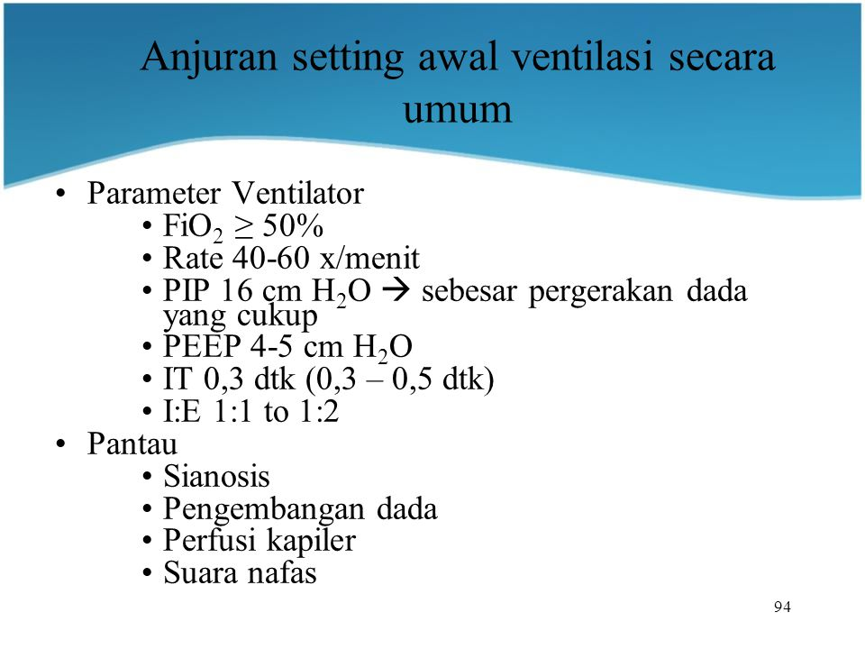 Anjuran setting awal ventilasi secara umum